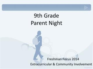 9th Grade Parent Night
