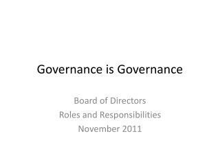 Governance is Governance