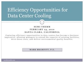 Efficiency Opportunities for Data Center Cooling