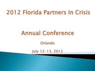 2012 Florida Partners In Crisis Annual Conference