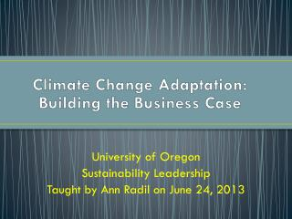 Climate Change Adaptation:  Building the Business Case