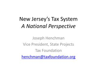 New Jersey's Tax System A National Perspective