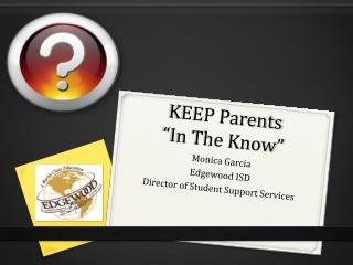 KEEP Parents  �In The Know�
