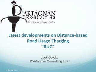 Latest developments on Distance-based Road Usage Charging �RUC�
