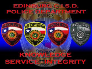 Ricardo  Perez,  Jr.  Chief  of Police at Edinburg  CISD