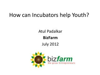How can Incubators help Youth?