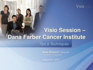 Ishan Bhaumik  |  Microsoft Visio Solutions Specialist January 27,  2010