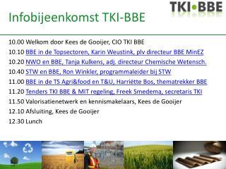 Infobijeenkomst  TKI-BBE