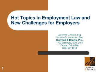 Hot Topics in Employment Law and New Challenges for Employers