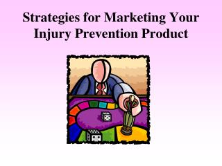 Strategies for Marketing Your Injury Prevention Product