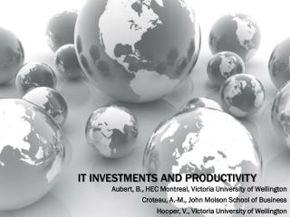 IT Investments and Productivity