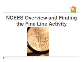 NCEES Overview and Finding the Fine Line Activity