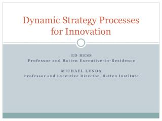 Dynamic Strategy Processes for Innovation
