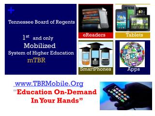 "www.TBRMobile.Org "" Education On-Demand           In Your Hands"""