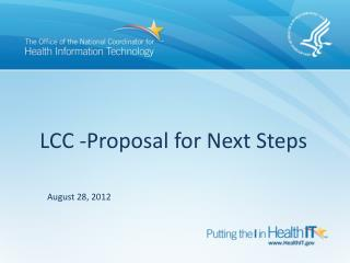 LCC -Proposal for Next Steps