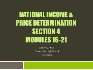 National Income & price determination Section 4  Modules 16-21