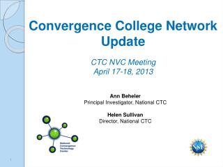 Ann  Beheler Principal Investigator, National CTC Helen Sullivan Director, National CTC