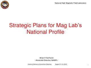 Strategic  Plans  for  Mag  Lab's  National Profile