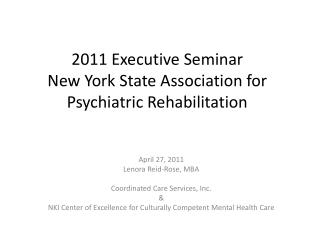 2011 Executive Seminar New York State Association for Psychiatric Rehabilitation