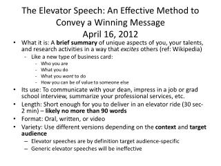 The Elevator Speech: An Effective Method to Convey a Winning Message April 16, 2012