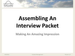 Assembling An Interview Packet