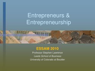 Entrepreneurs & Entrepreneurship