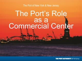 The Port's Role  as a  Commercial Center
