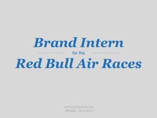 Brand Intern for the Red Bull Air Races