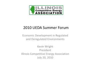 2010 UEDA Summer Forum