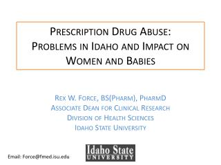 Prescription Drug Abuse: Problems in Idaho and Impact on Women and Babies