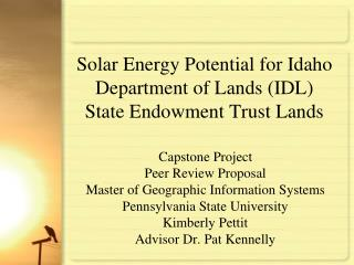 Solar Energy Potential for Idaho Department of Lands (IDL) State Endowment Trust Lands