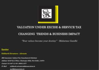 Speaker Siddharth  Srivastava – Advocate SKS Associates- Indirect Tax Consultants & Solicitors