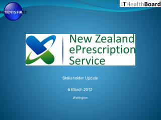 Stakeholder Update 6 March 2012 Wellington