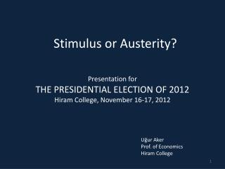Stimulus or Austerity?