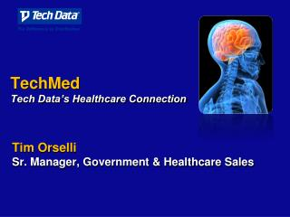 TechMed Tech Data's Healthcare Connection