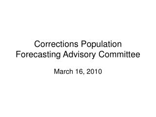 corrections population forecasting advisory committee