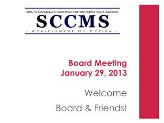Board Meeting  January 29, 2013