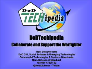 DoDTechipedia Collaborate and Support the Warfighter