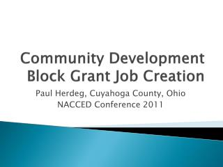 Community Development Block Grant Job Creation