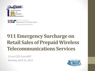 911 Emergency Surcharge on Retail Sales of Prepaid  Wireless  Telecommunications  Services
