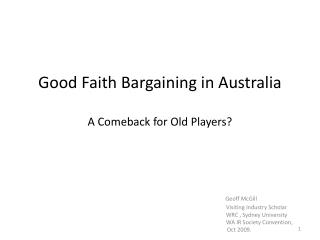 Good Faith Bargaining in Australia A Comeback for Old  Players?