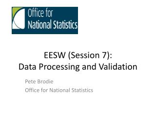 EESW (Session  7): Data Processing and Validation