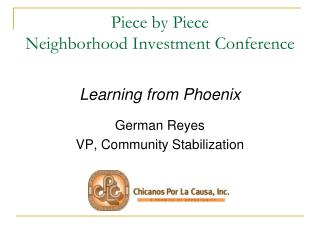 Piece by  Piece Neighborhood Investment Conference