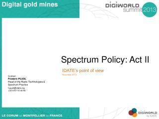Spectrum Policy: Act II