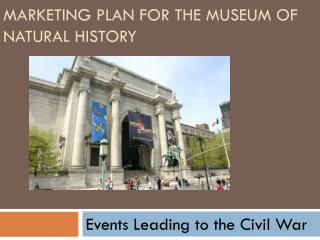 Marketing Plan for the Museum of Natural History