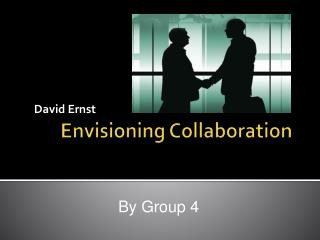 Envisioning Collaboration