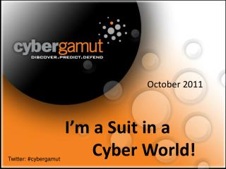 I'm a Suit in a 					Cyber World!