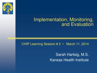 Implementation, Monitoring, and Evaluation