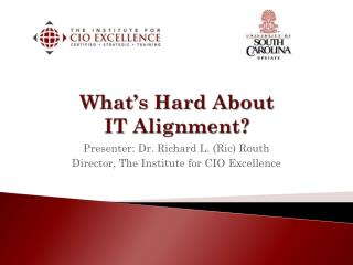 What's Hard About IT Alignment?