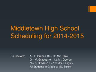 Middletown High School Scheduling for 2014-2015
